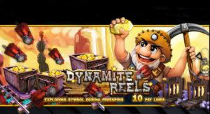 แนะนำเกมส์ Dynamite Reels