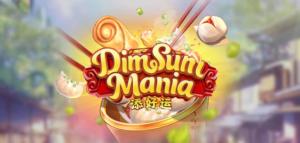 แนะนำเกมสล็อต Dim Sum Mania